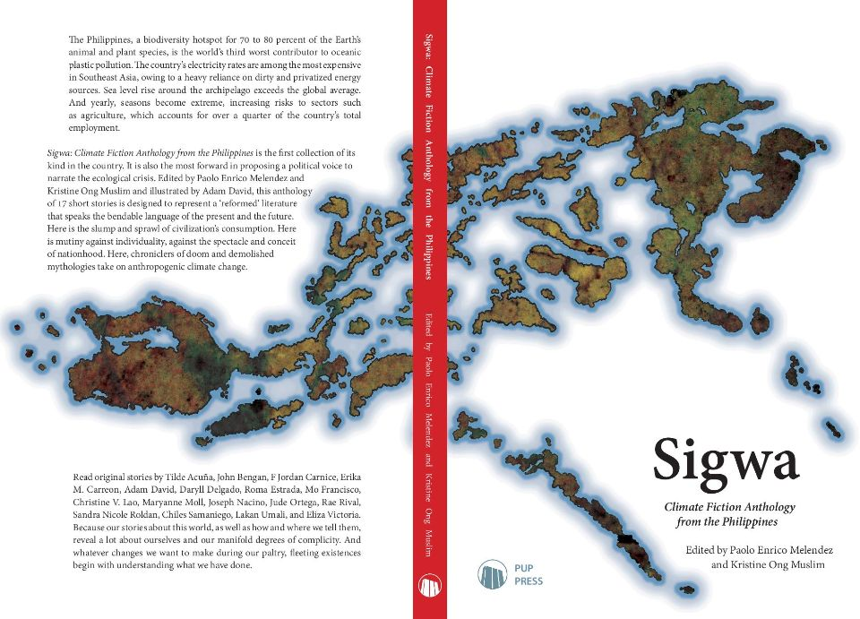 """Sigwa"" features 17 stories penned by writers who also actively partake in political work. All the illustrations were done by writer and artist Adam David. Photo courtesy of KRISTINE ONG MUSLIM"
