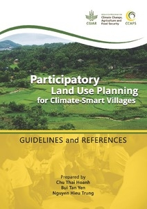 Participatory Land Use Planning for Climate-Smart Villages: Guidelines and References