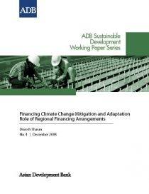 Financing Climate Change Mitigation and Adaptation Role of Regional Financing Arrangements
