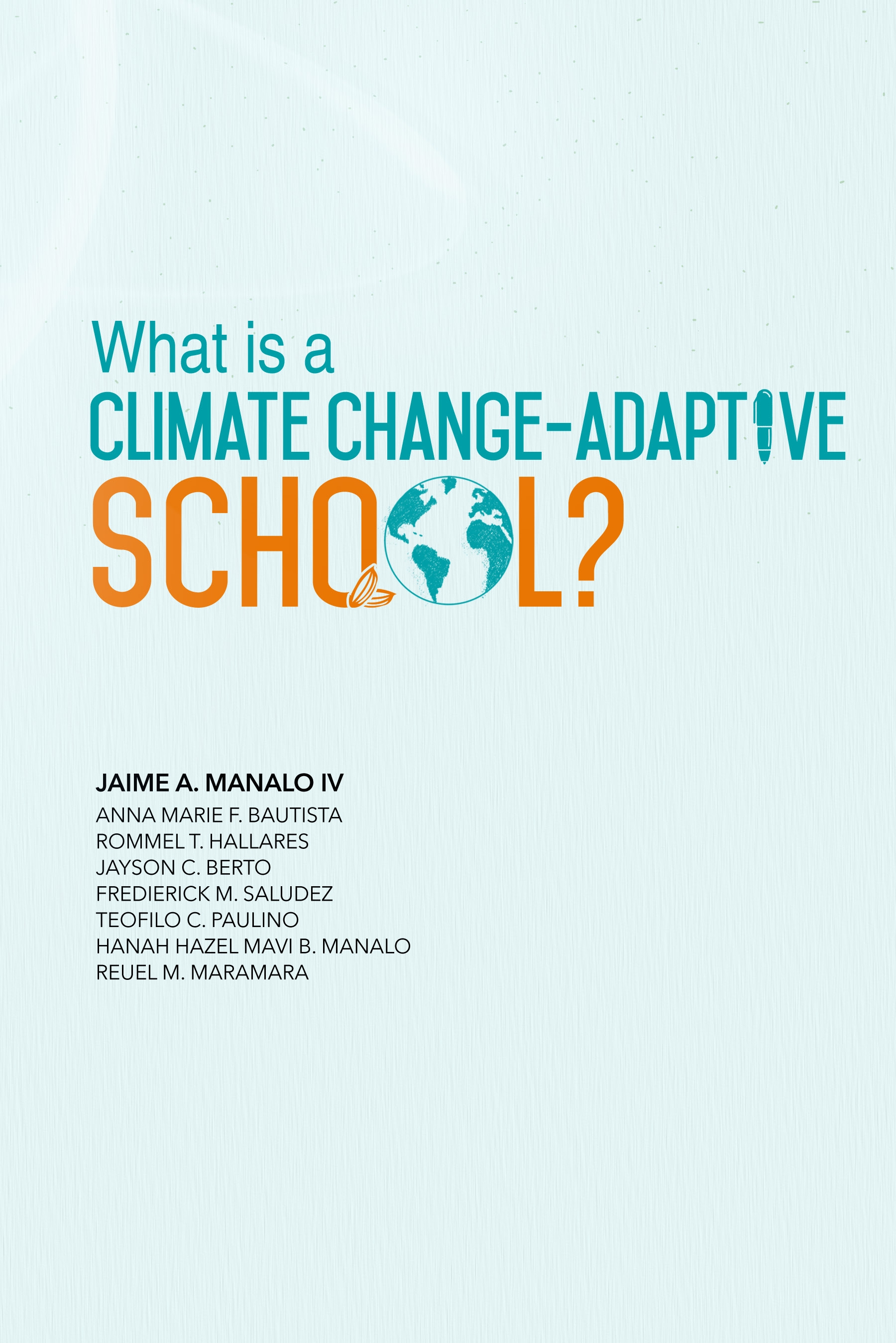 What is a Climate Change-Adaptive School?