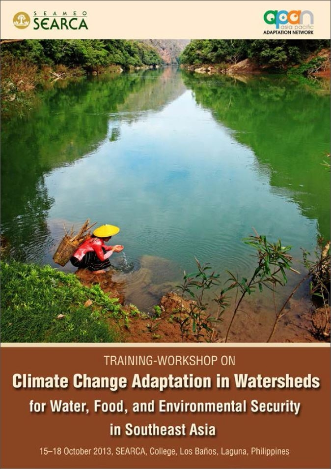Climate Change Adaptation in Watersheds for Water, Food, and Environmental Security in Southeast Asia