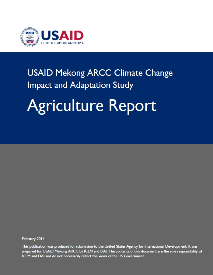 USAID Mekong ARCC Climate Change  Impact and Adaptation Study: Agriculture Report