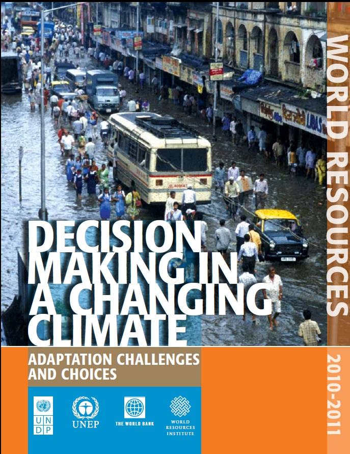 World Resources Report 2010-2011: Decision Making in a Changing Climate