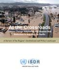 At the crossroads: climate change adaptation and disaster risk reduction in Asia and the Pacific