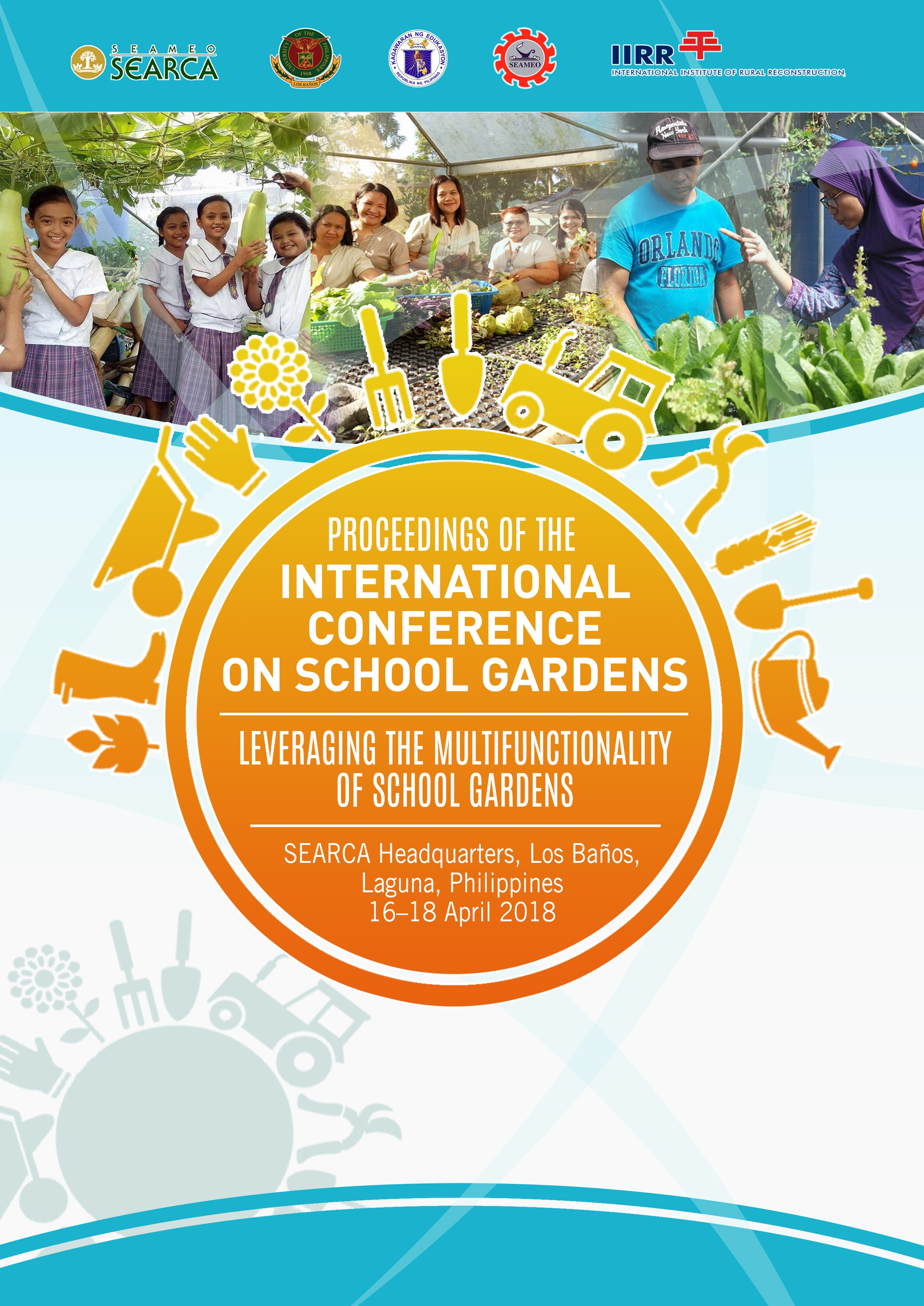 Proceedings of the International Conference on School Gardens: Leveraging the Multifunctionality of School Gardens