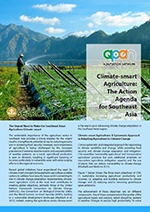 Climate-smart Agriculture: The Action Agenda for Southeast Asia