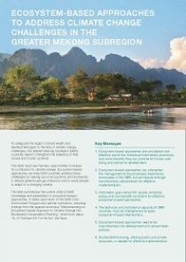 Ecosystem-based Approaches to Address Climate Change Challenges in the Greater Mekong Sub-region