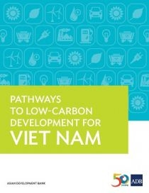 Pathways to Low-Carbon Development for Viet Nam