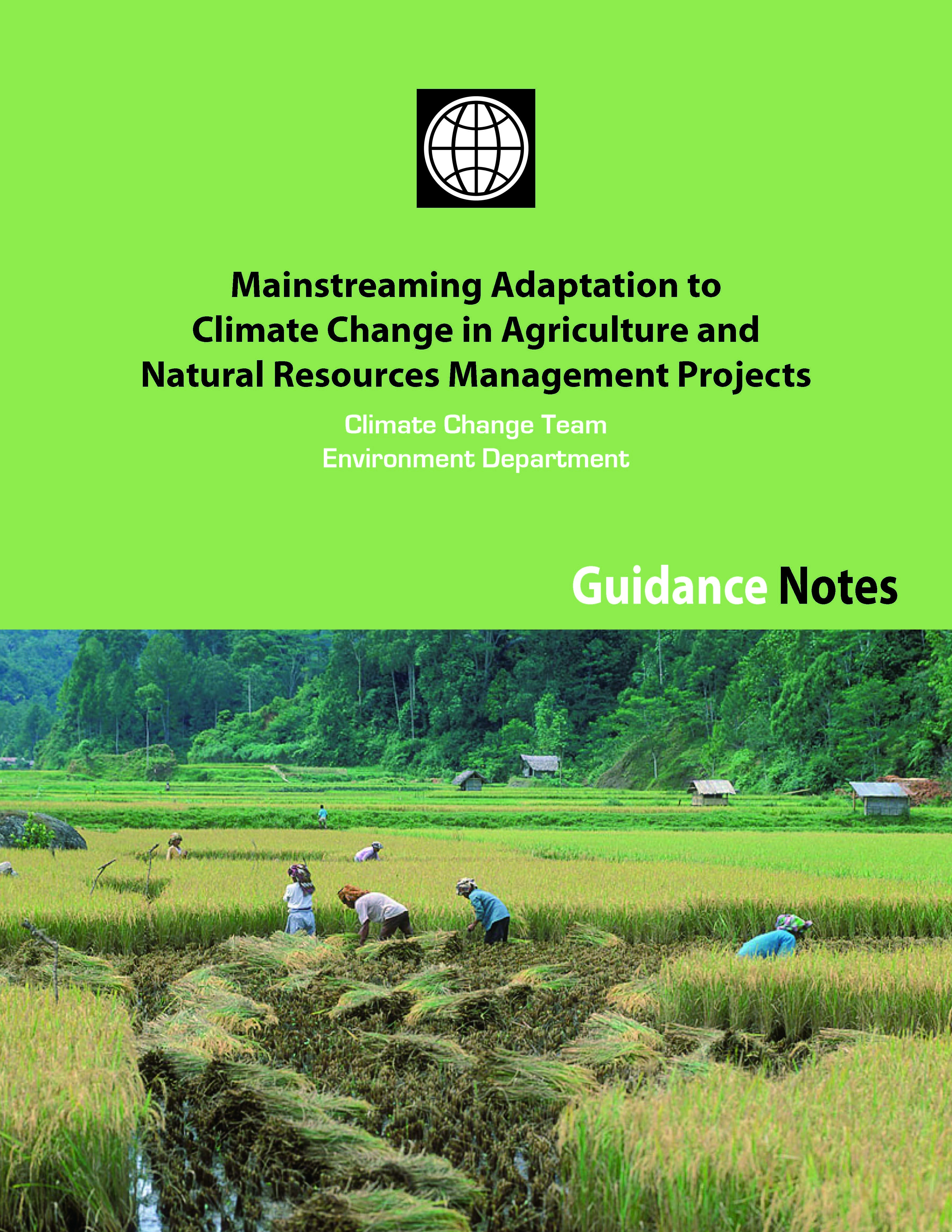 Mainstreaming Adaptation to Climate Change in Agriculture and Natural Resources Management Projects
