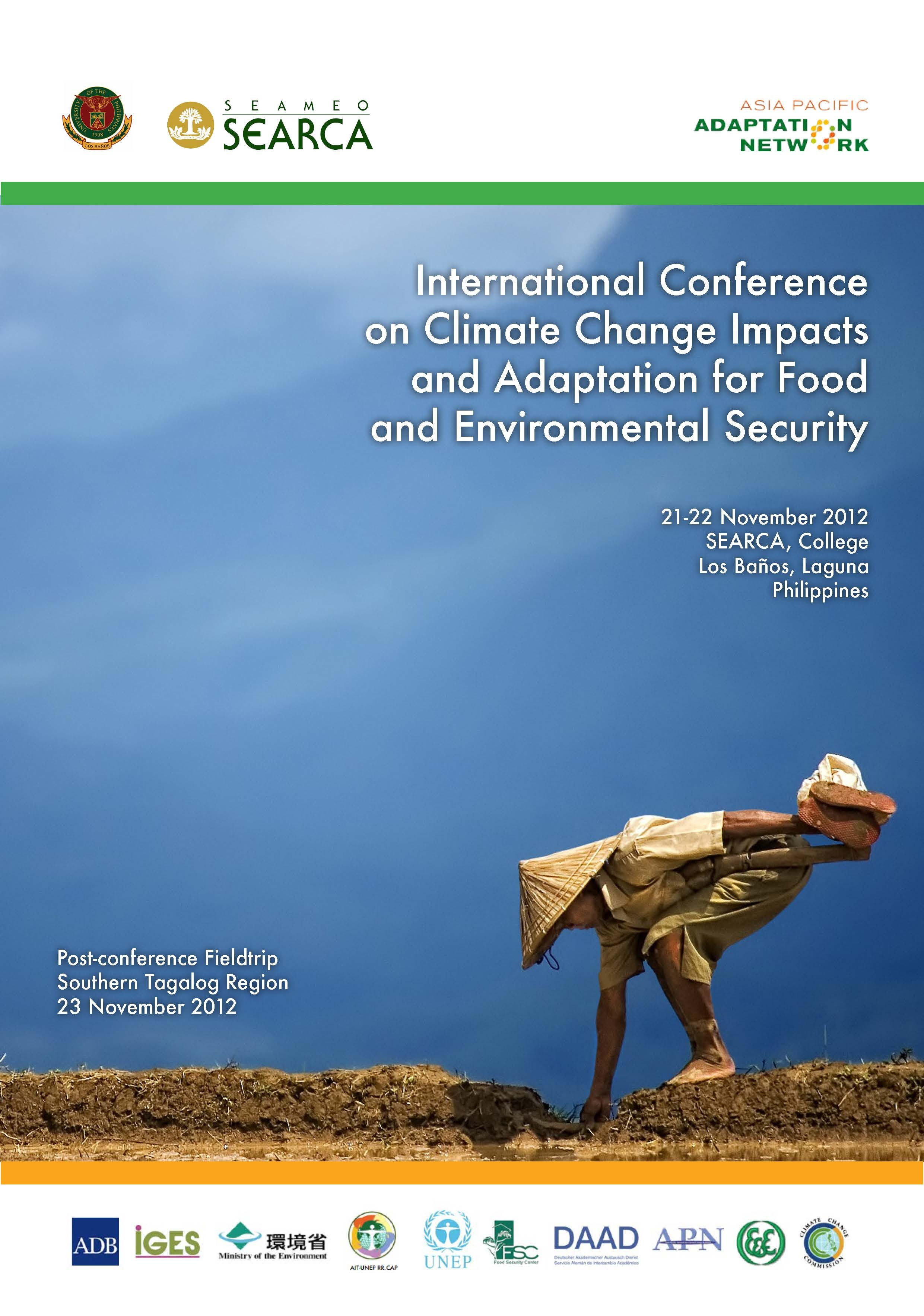 International Conference on CLIMATE CHANGE IMPACTS AND ADAPTATION FOR FOOD AND ENVIRONMENTAL SECURITY (Souvenir Program and Abstracts of Conference Papers)