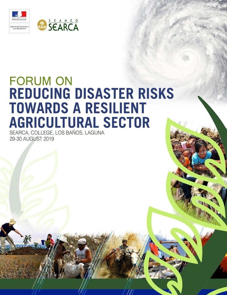 Forum on Reducing Disaster Risks Towards a Resilient Agricultural Sector