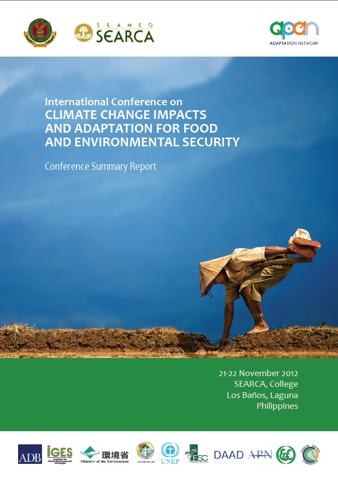 International Conference on CLIMATE CHANGE IMPACTS AND ADAPTATION FOR FOOD AND ENVIRONMENTAL SECURITY (Conference Report)