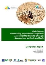 Workshop on Vulnerability, Impact and Adaptation Assessment for Climate Change: Approaches, Methods and Tools
