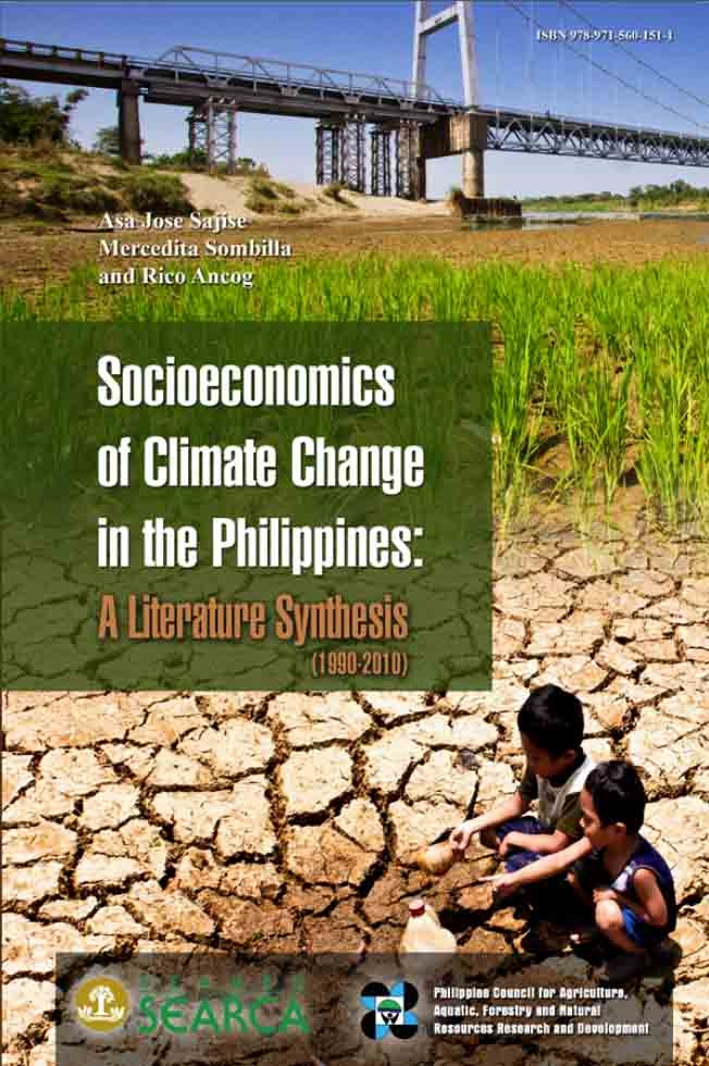 Socioeconomics of Climate Change in the Philippines: A Literature Synthesis (1990-2010)