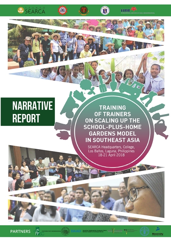 Training of Trainers on Scaling up the School-Plus-Home Gardens Model in Southeast Asia: Narrative Report